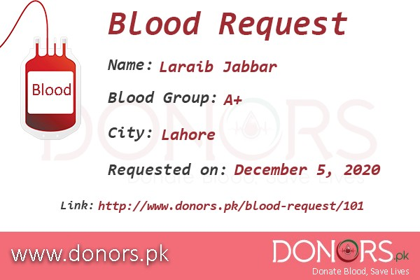 A+ blood is required in Lahore blood request by Laraib Jabbar