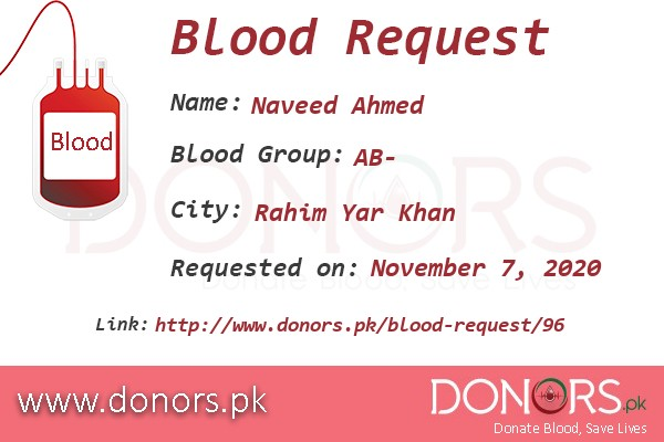 AB- blood is required in Rahim Yar Khan blood request by Naveed Ahmed